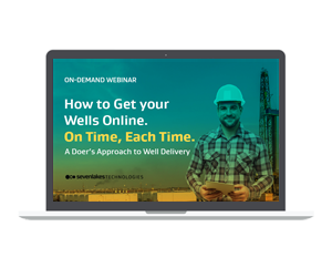 How to Get Your Wells Online. On-Time, Each Time.