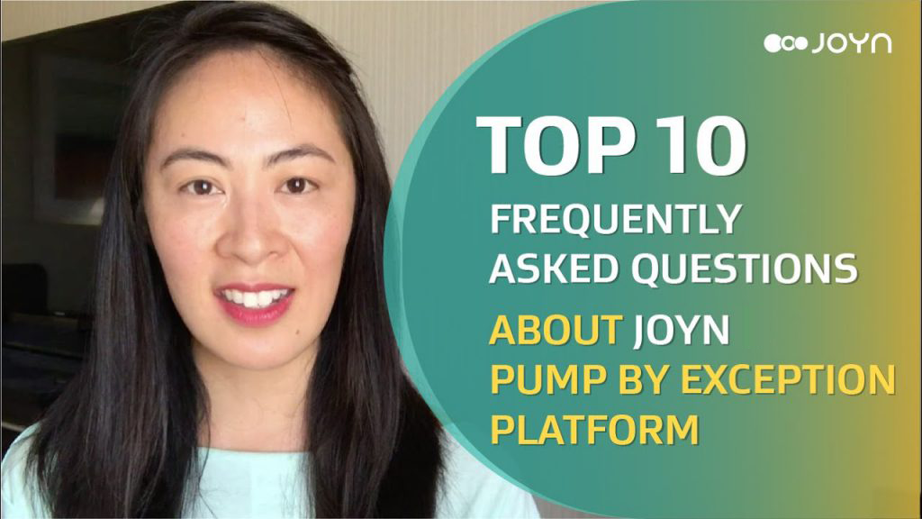 Top 10 Frequently Asked Questions about JOYN Pump By Exception Platform