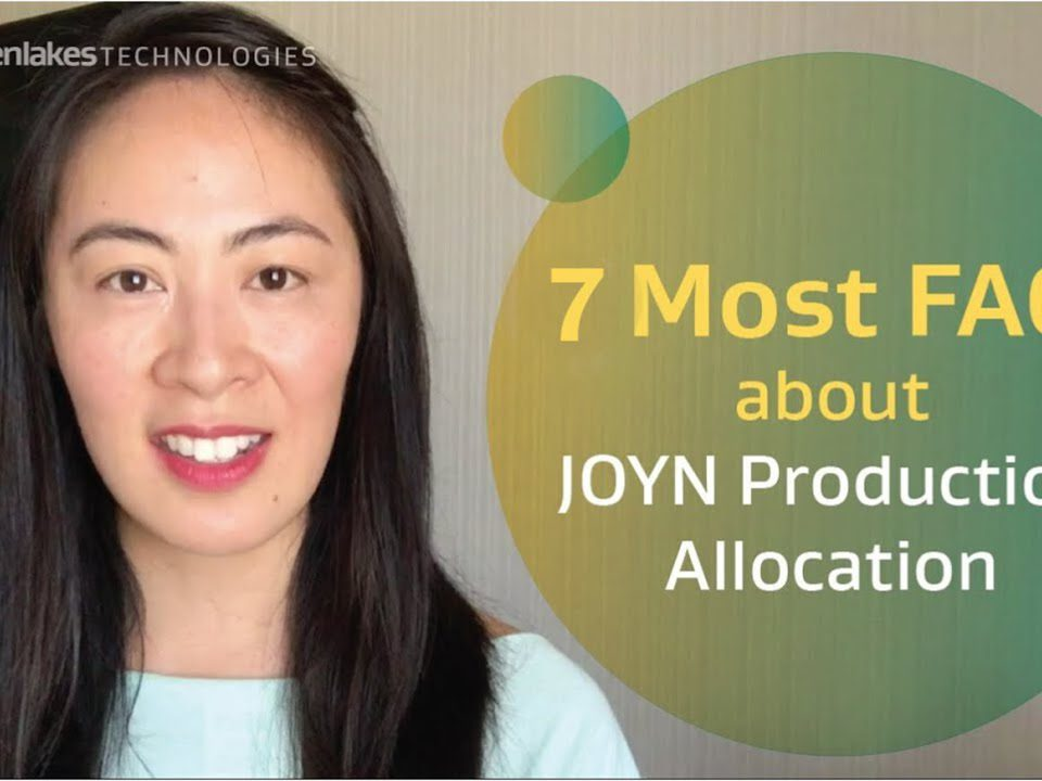 7 most FAQs about JOYN production allocation