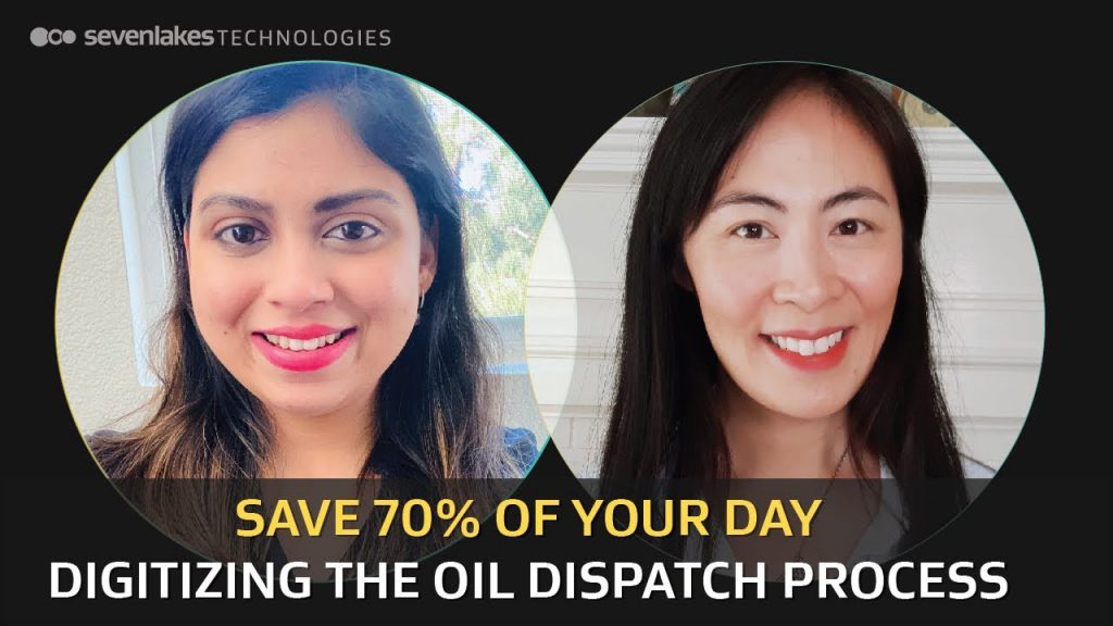 How a Leading Oil Producer Digitized Their Oil Dispatch: Part 2 Featuring Bhakti Kotavdekar
