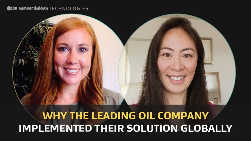 Why the Leading Oil Company Implemented their Solution Globally
