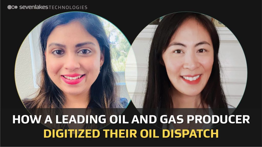 How a Leading Oil Producer Digitized Their Oil Dispatch – featuring Bhakti Kotavdekar and Josie Chiu