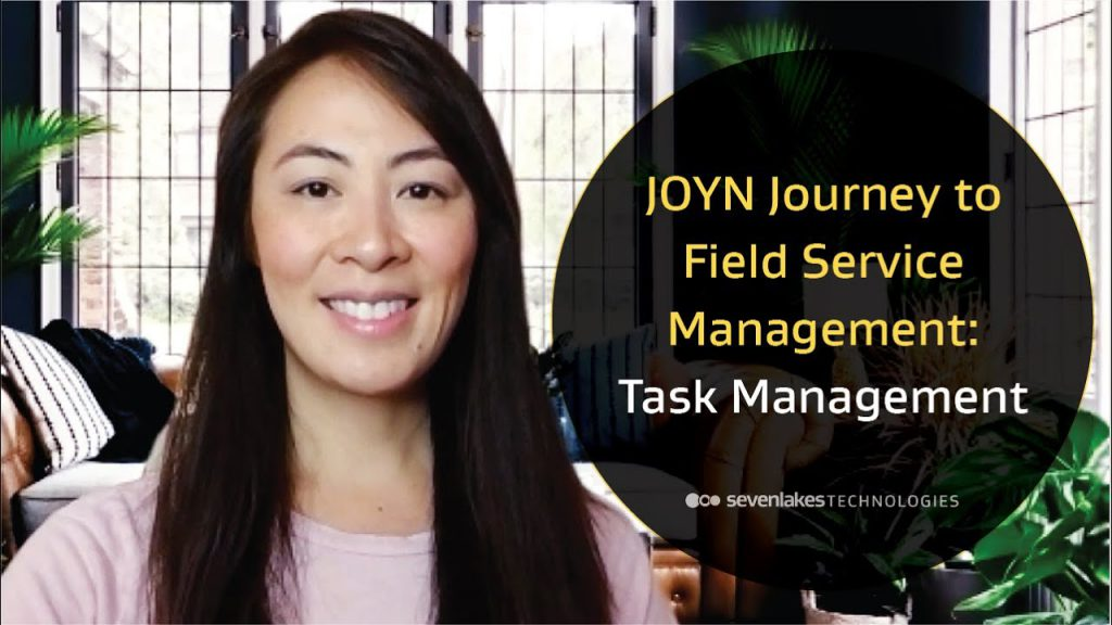 JOYN Journey to Field Service Management – Task Management